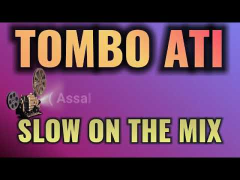 Download DJ slow Tombo Ati On The Mixx Bkin Adem Ati Mp4 baru
