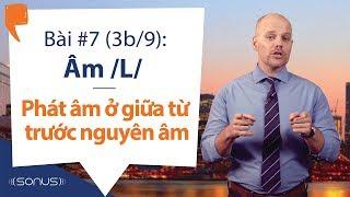 Bài #7  3b/9  - Âm /l/: Phát âm đúng ở Giữa Từ  Trước Nguyên âm   En  - Phát âm