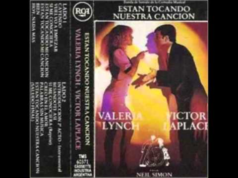 "VALERIA LYNCH & VICTOR LAPLACE ""ESTAN TOCANDO NUESTRA CANCION"""
