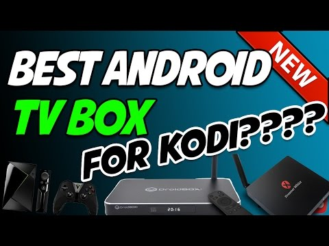 THE TOP 5 ANDROID TV BOXES OF 2017 (KODI BOX)!!!!