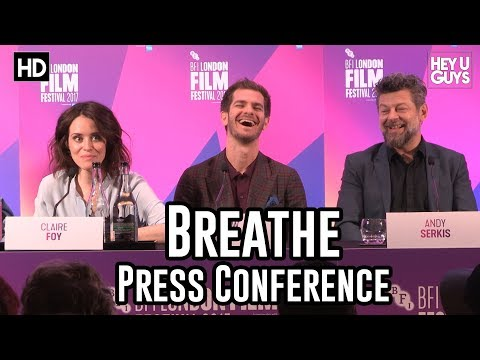 Breathe LFF 2017 Press Conference | Andy Serkis, Andrew Garfield, Claire Foy