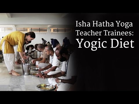 Isha Hatha Yoga Teacher Trainees - Yogic Diet