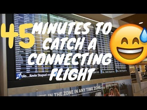 Flying Alone for the First Time | Connecting Flight Procedure | How to Catch a Connecting Flight