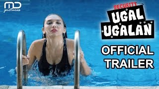 Video Security Ugal-ugalan (OFFICIAL TRAILER) download MP3, 3GP, MP4, WEBM, AVI, FLV November 2017