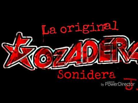 Cumbia de la gozadera (limpia) La Original Gozadera Sonidera