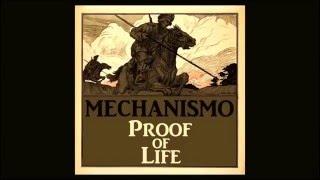 Mechanismo - Proof of Life (audio)