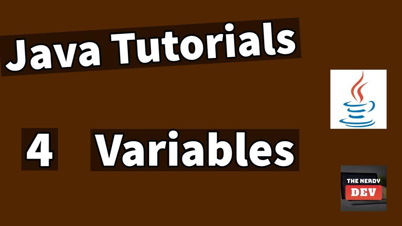 Java Tutorials - Variables - #4