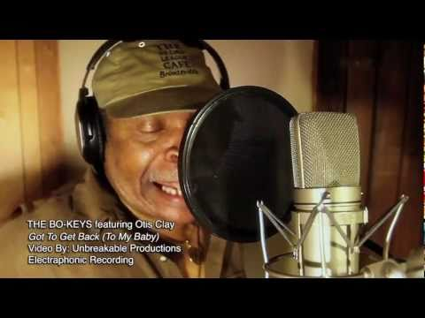 """The BO-KEYS featuring OTIS CLAY """"Got To Get Back"""" Music Video"""