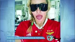 Hora da Venenosa: para regularizar seu visto em Portugal, Madonna tem reunião secreta com ministra