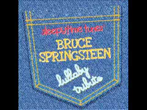 I'm on Fire - Bruce Springsteen Lullaby Tribute