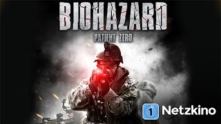 Biohazard - Patient Zero (Science Fiction, Thriller in voller Länge)