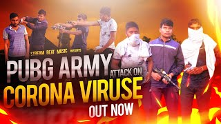 PUBG ARMY ATTACK ON CORONA VIRUS - COVID-19 / Plz Stay Home & save yourself from corona virus