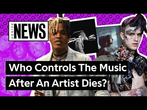Life After Death: Who Controls Lil Peep & XXXTENTACION's Pos