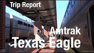 TRIP REPORT - Amtrak Texas Eagle (Bedroom), San Antonio to St Louis