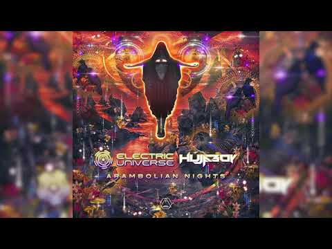 Electric Universe & Hujaboy - Arambolian Nights