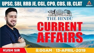 CURRENT AFFAIRS 2019 | English/Hindi | 13th April | THE HINDU | ALL EXAM CURRENT AFFAIRS