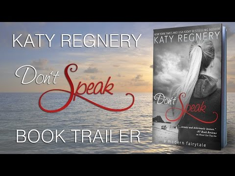 RELEASE BLITZ - Don't Speak by Katy Regnery