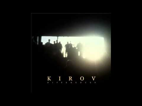 Kirov - Differences