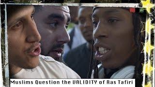 Muslims question the VALIDITY of Ras Tafari