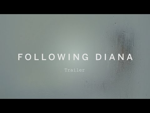 FOLLOWING DIANA Trailer | Festival 2015