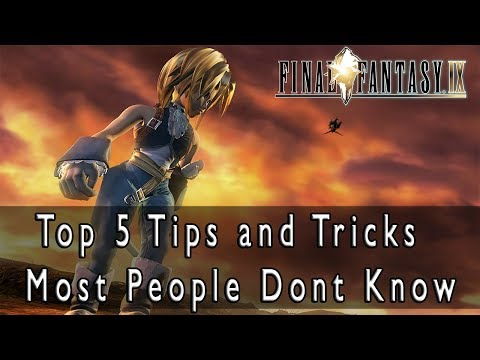 Final Fantasy IX - Top 5 Tips and Tricks Most People Dont Know