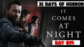 31 DAYS OF HORROR: IT COMES AT NIGHT