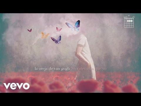 La Oreja de Van Gogh - No Vales Más Que Yo (Audio)