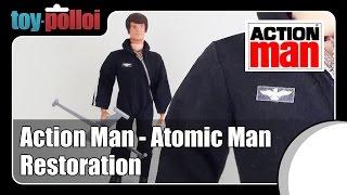 Fix it guide - Atomic Man, Action Man resoration