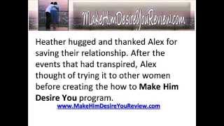 Make Him Desire You By Alex Carter: Don