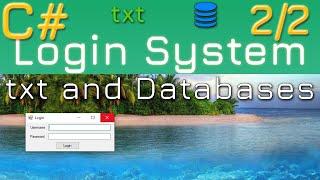 ج# — كيفية إنشاء نظام تسجيل الدخول: txt و قواعد البيانات