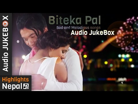 BITEKA PAL | Nepali Movie  Full Audio Jukebox | Keki Adhikari, Baboo Bogati, Avinash Gurung