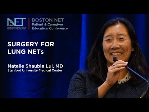 Surgery for Lung NETs, Natalie Shaubie Lui, MD, Stanford University