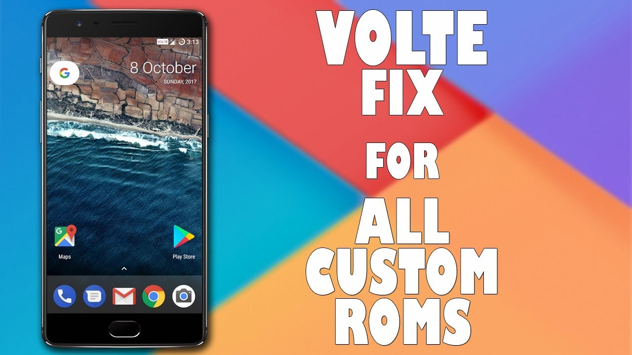 Volte Fix For All Custom Roms & Works With All Smartphones 100% Working  Solution With Proof 2017