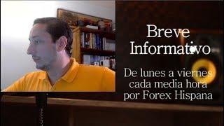 Breve Informativo - Noticias Forex del 25 de Marzo 2019