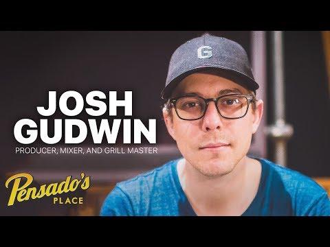 Grammy Award Winning Producer / Mixer / Grill Master, Josh Gudwin – Pensado's Place #385