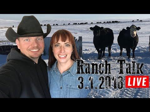 Ranch Talk 3-1-2018