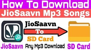 How to download JioSaavn mp3 songs in SD Card ! JioSaavn mp3 download kaise kare