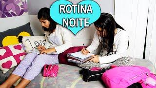 ROTINA DA NOITE