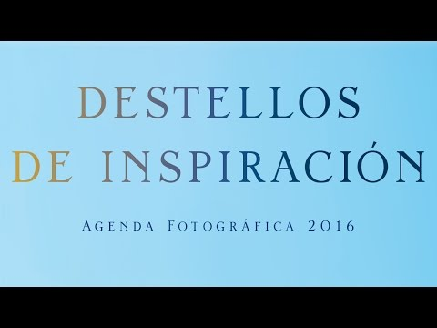 destellos-de-inspiración-–-agenda-fotográfica-2016