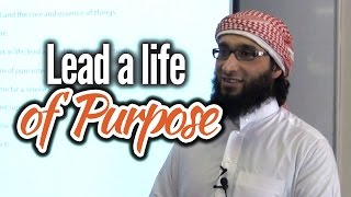 Lead a life of Purpose (The Art of Intentions) - Moutasem Al-Hameedi