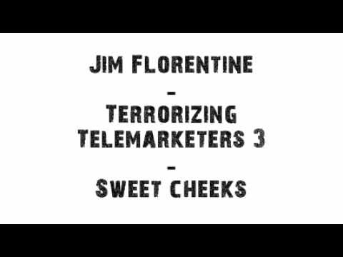 Jim Florentine - Sweet Cheeks (Prank Call)