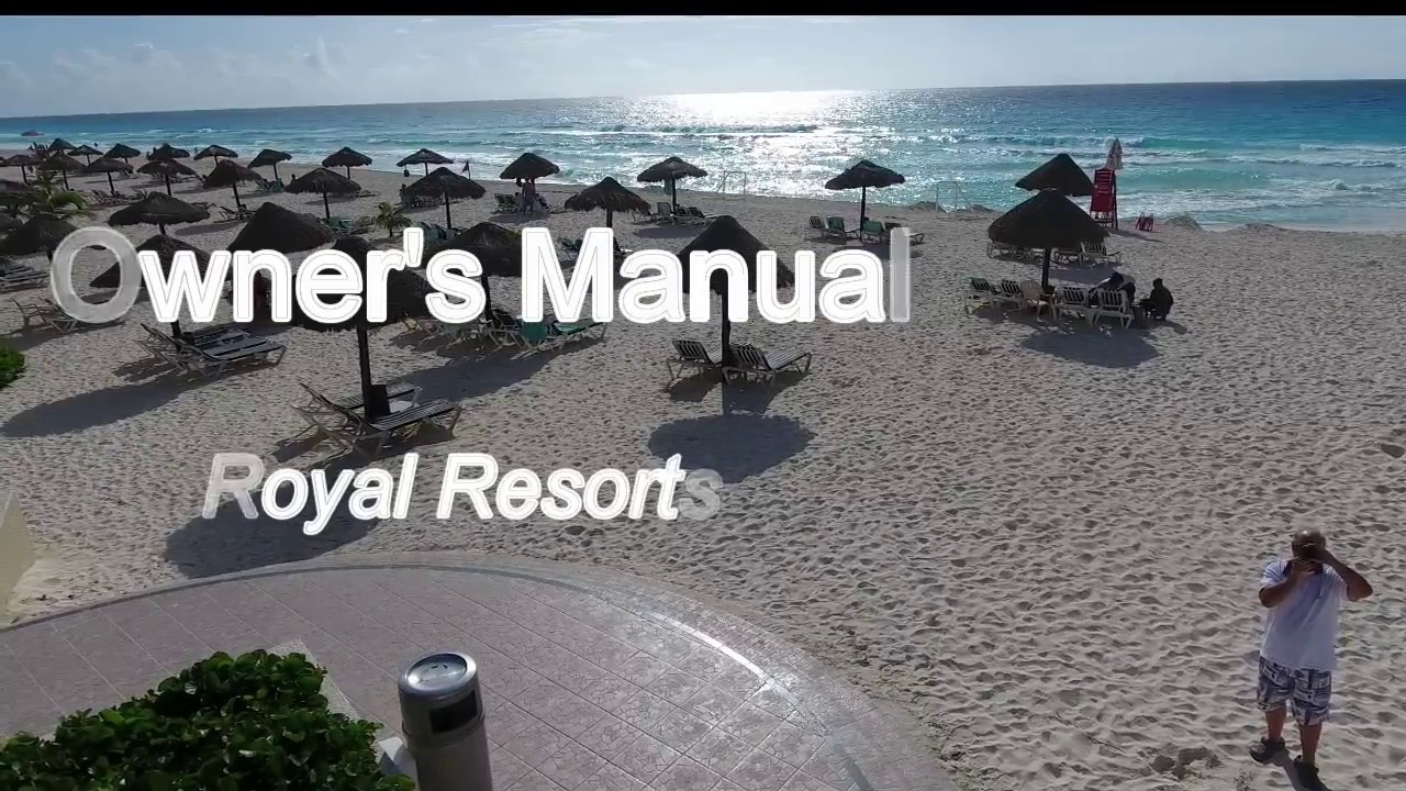 Royal Resorts Owners Manual Youtube