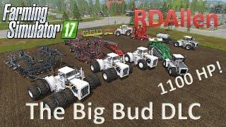 The Big Bud DLC - Farming Simulator 17