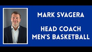 Welcome to Men's Basketball with Mark Svagera