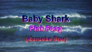 Baby Shark _Pink Fong (Karaoke Star)