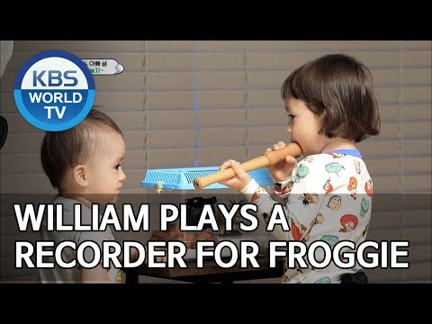 William plays a recorder for Froggie [The Return of Superman/2019.06.09]
