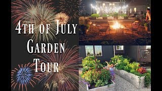 4th of July Garden Tour | Garden Design | Vegetable Gardening | Container Gardening