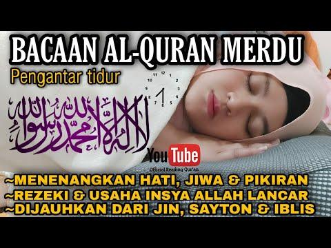 Bacaan Al Quran Pengantar Tidur Surat Ar Rahman Merdu Penenang Hati & Pikiran