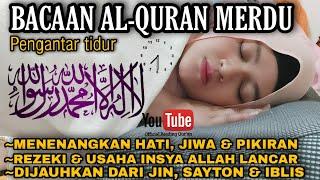 Download lagu Bacaan Al Quran Pengantar Tidur Surat Ar Rahman Penenang Hati dan Pikiran