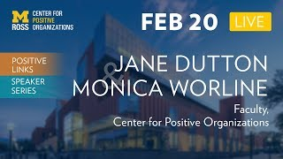 Putting High Quality Connections into Practice - Positive Links Speaker Series